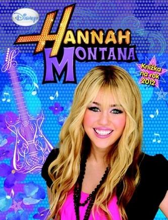 Hannah Montana Knížka na rok 2012