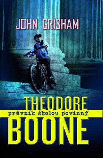 Theodore Boone Právník školou povinný