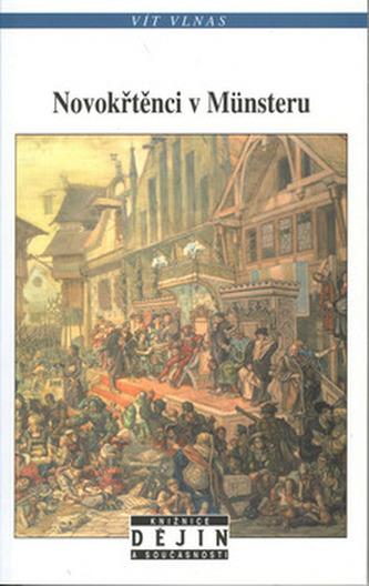 Novokřtěnci v Münsteru