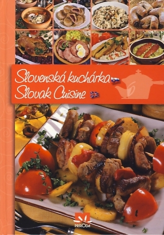 Slovenská kuchárka /Slovak Cuisine - 2. vydanie