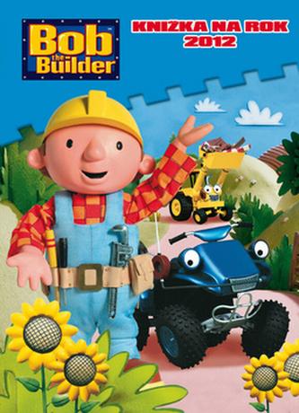 Bob staviteľ Knižka na rok 2012