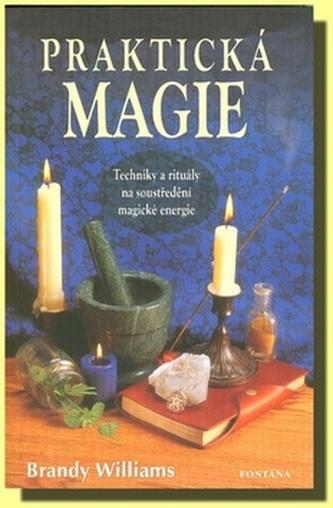 Praktická magie - Brandy Williams