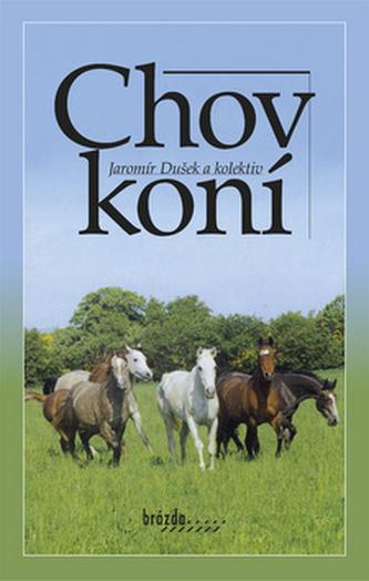 Chov koní - Jaromír Dušek