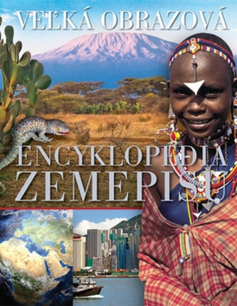 Vežká obrazová encyklopédia zemepisu