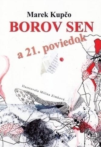 Borov sen a 21. poviedok