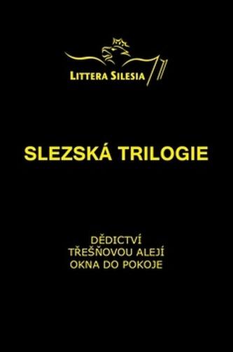 Slezská trilogie