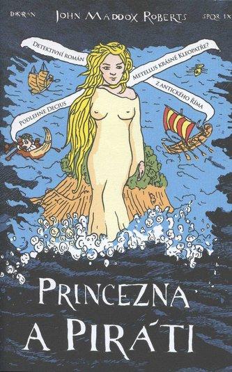 SPQR IX Princezna a piráti