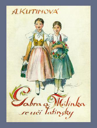 Gabra a Málinka se učí latinsky