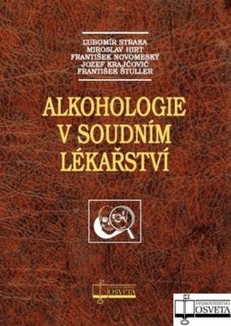Alkohologie v soudním lékařství