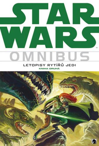 Star Wars Letopisy rytířů Jedi 2 - Tom Veitch