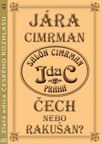Jára Cimrman Čech nebo Rakušan?