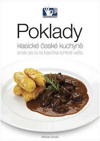 Poklady klasické české kuchyně - Vaněk Roman