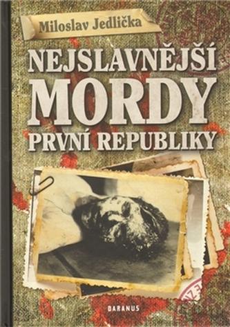 Nejslávnější mordy první republiky