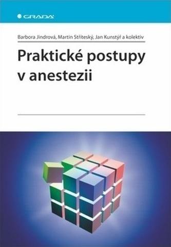 Praktické postupy v anestezii