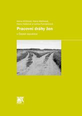 Pracovní dráhy žen v České republice