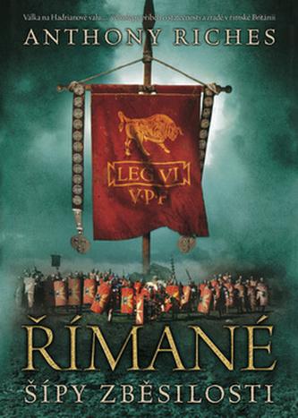 Římané: Šípy zběsilosti