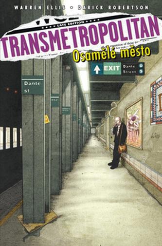Transmetropolitan Osamělé město