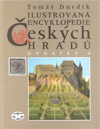 Ilustrovaná encyklopedie českých hradů Dodatky IV.