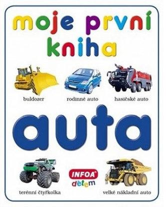 Moje první kniha - Auta - Kolektiv Autorů