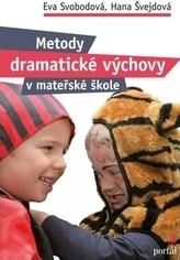 Metody dramatické výchovy v mateřské škole