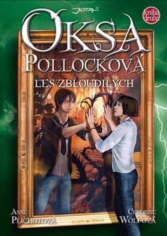 Oksa Pollocková Les zbloudilých