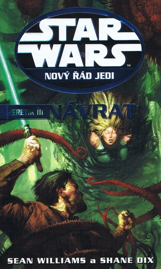 STAR WARS Nový řád Jedi Heretik III