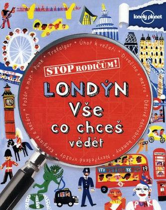 Londýn Vše co chceš vědět