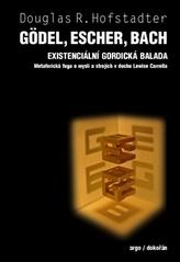 Gödel, Escher, Bach Existencionální gordická balada