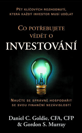Co potřebujete vědět o investování