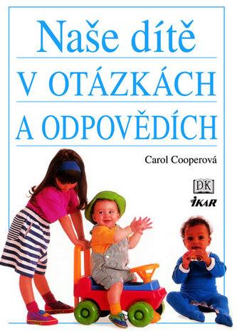 Naše dítě v otázkách a odpovědích - 2. vydání