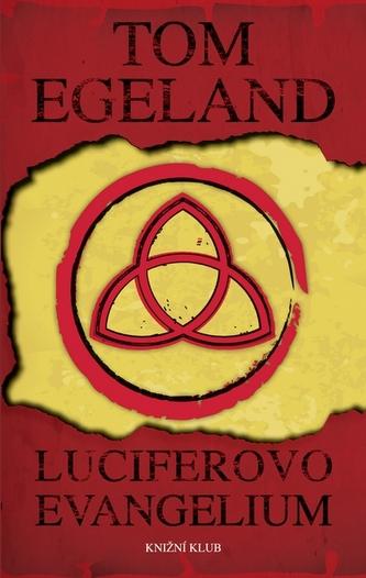 Luciferovo evangelium - Tom Egeland