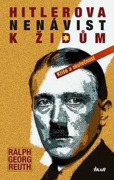 Hitlerova nenávist k Židům - Klišé a skutečnost