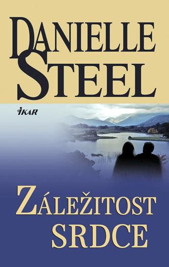 Záležitost srdce - Danielle Steelová