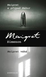 Maigret a případ Nahur, Maigret váhá