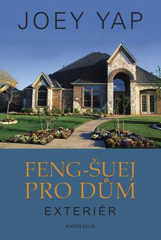 Feng-šuej pro dům. Exteriér
