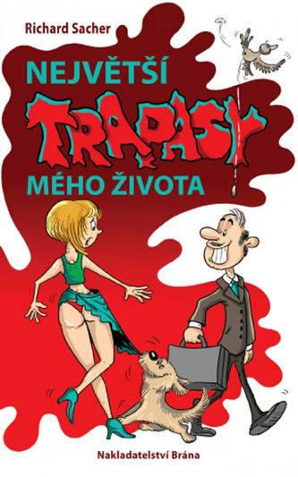 Největší trapasy mého života - Skutečné příběhy českých osobností