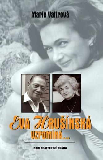Eva Hrušínská vzpomíná…