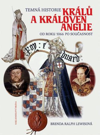 Temná historie králů a královen Anglie