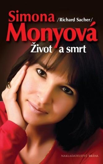 Simona Monyová - Život a smrt