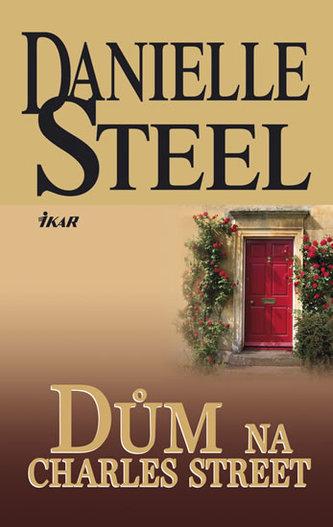 Dům na Charles Street - Danielle Steelová