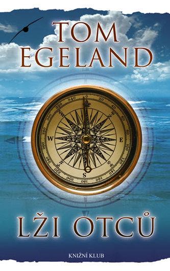 Lži otců - Tom Egeland