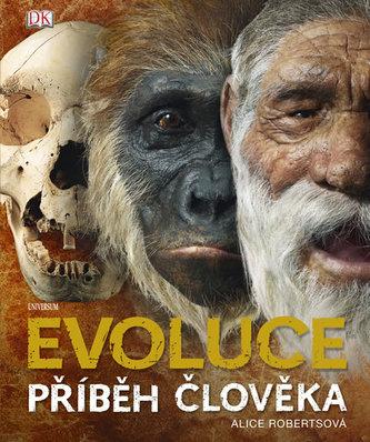 Evoluce. Příběh člověka