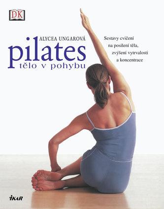 Pilates - Tělo v pohybu