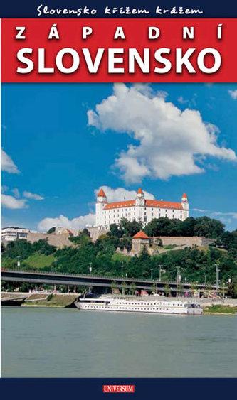 Slovensko křížem krážem - Západní Slovensko