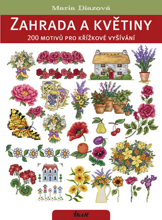 Zahrada a květiny. 200 motivů kříž. vyš.