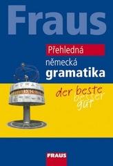 FRAUS Přehledná německá gramatika - 2. vydání