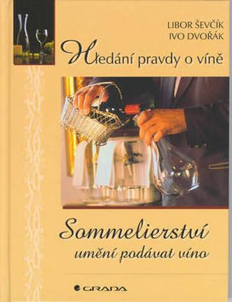 Sommelierství umění podávat víno