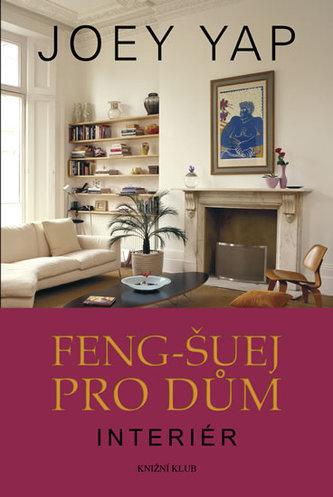 Feng-šuej pro dům. Interiér