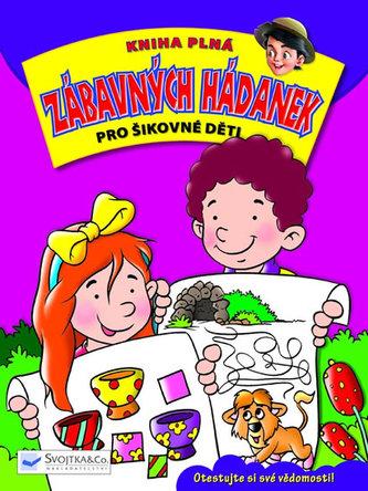 Kniha plná zábavných hádanek pro šikovné děti