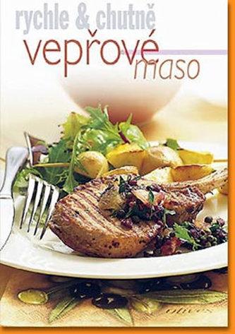 Vepřové maso - rychle & chutně - 3. vydání